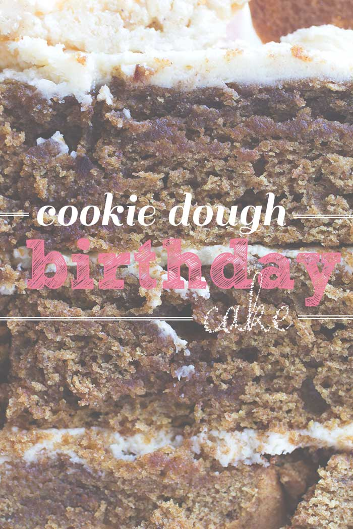 Cookie Dough Cake // The Pancake Princess